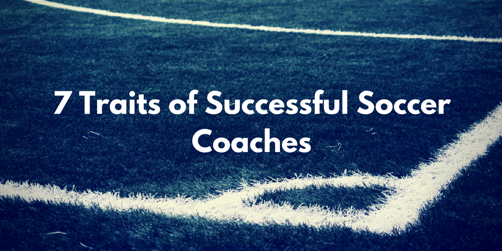 7 Traits of Successful Soccer Coaches